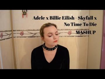 Adele l Billie Eilish l Skyfall l No Time To Die l Irene l mashup