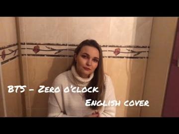 BTS l Zero O`clock l Irene l English vocal cover